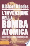 L'invenzione della bomba atomica