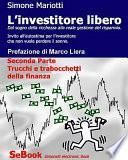 L'investitore libero – Seconda Parte