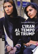 L'Iran al tempo di Trump
