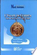 L'Islam in Europa tra passato e futuro