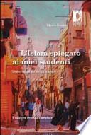 L'Islam spiegato ai miei studenti. Undici lezioni sul diritto islamico