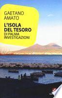 L'isola del tesoro. Di Palma investigazioni