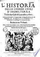 L'Istoire delle guerre civili d'Inghilterra tra le due case di Lancastro e Lorc