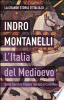 L'Italia del Medioevo. Dalla fine dell'Impero romano a Colombo