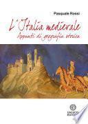 L`Italia Medievale