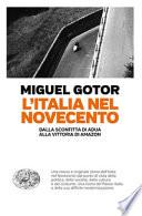 L'Italia nel Novecento. Dalla sconfitta di Adua alla vittoria di Amazon