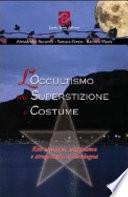 L'occultismo tra superstizione e costume