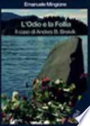 L'odio e la follia. Il caso di Anders B. Breivik