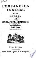 L'Orfanella inglese ovvero storia di Carlotta Summers