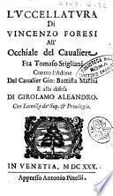 L'uccellatura di Vincenzo Foresi all'occhiale del caualiere fra Tomaso Stigliani contro l'Adone del caualier Gio. Battista Marini e alla difesa di Girolamo Aleandro