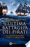 L'ultima battaglia dei pirati