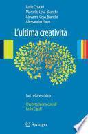 L'ultima creatività