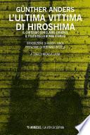 L'ultima vittima di Hiroshima