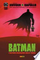 L'ultimo cavaliere sulla terra. Batman