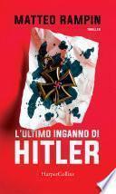 L'ultimo inganno di Hitler