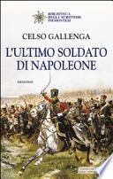 L'ultimo soldato di Napoleone