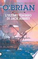 L'ultimo viaggio di Jack Aubrey