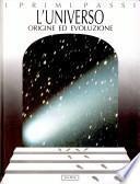 L'universo. Origine ed evoluzione