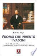 L'uomo che inventò i vaccini