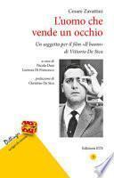 L'uomo che vende un occhio. Un soggetto per il film «Il boom» di Vittorio De Sica