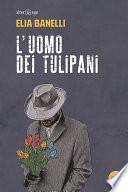 L'uomo dei tulipani