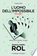L'Uomo dell'Impossibile – Vol. I