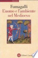 L'uomo e l'ambiente nel Medioevo