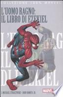 L'Uomo Ragno: il libro di Ezekiel