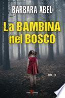 La bambina nel bosco