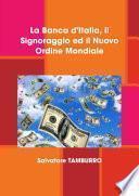 La Banca d'Italia, il Signoraggio ed il Nuovo Ordine Mondiale