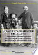 La Basilicata, Montemurro e il dialetto