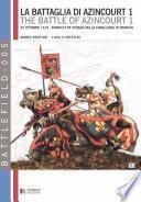 La battaglia di Azincourt, vol. 1