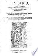 La bibia, che si chiama il vecchio testamento ... (e il) nuovo testamento riveduto e corretto secondo la verita del testo greco