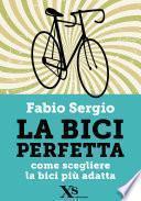 La bici perfetta (XS Mondadori)