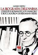 """La biografia dell'anima. Hermann Hesse e il """"Narciso e Boccadoro"""""""