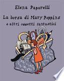 La Borsa di Mary Poppins e Altri Oggetti Fantastici