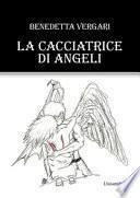 La cacciatrice di angeli