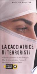 La cacciatrice di terroristi