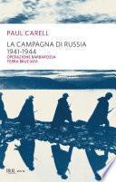 La campagna di Russia 1941-1944
