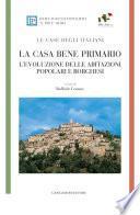 La casa bene primario - LE CASE DEGLI ITALIANI