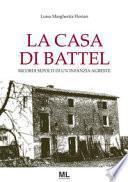 La casa di Battel