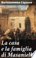 La casa e la famiglia di Masaniello
