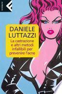 La castrazione e altri metodi infallibili per prevenire l'acne