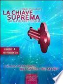 La Chiave Suprema (ebook 1: settimane 1-8)