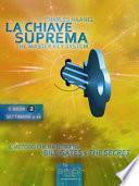 La Chiave Suprema (ebook 3: settimane 17-24)