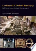 La chiesa di S. Paolo di Barete (AQ). Dallo scavo al restauro. Venti secoli di storia riscoperti