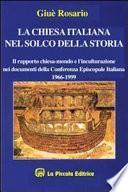 La Chiesa italiana nel solco della storia