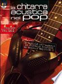 La chitarra acustica nel pop. Con DVD