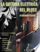 La Chitarra Elettrica nel Blues