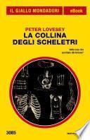 La collina degli scheletri (Il Giallo Mondadori)